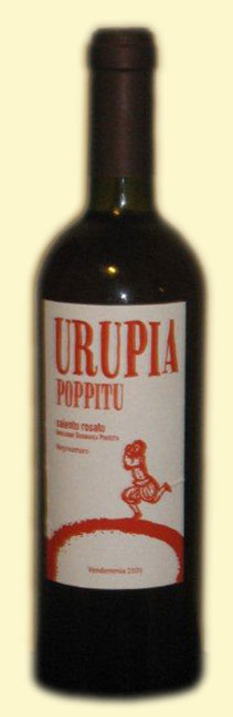 Urupia, Poppittu, Rosato del Salento 2009